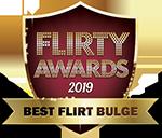 Best Flirt Bulge 2019