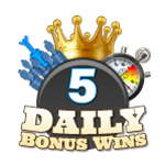 5 Daily Bonus Wins
