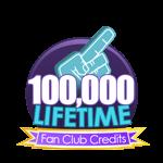 100K Lifetime Fan Club Credits