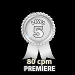 Premiere 80cpm - Level 5