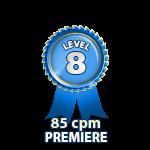 Premiere 85cpm - Level 8
