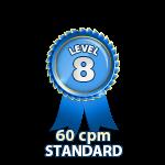 Standard 60cpm - Level 8