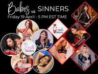 Babes Vs Sinners