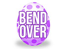 Easter Egg (Bend Over)