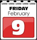 Friday 09 February