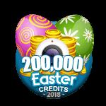 Easter 200,000 Credits