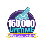150K Lifetime Fan Club Credits