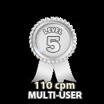 Multi-User 110cpm - Level 5