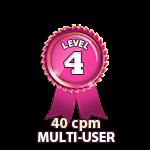 Multi-User 40cpm - Level 4