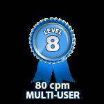 Multi-User 80cpm - Level 8