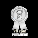 Premiere 70cpm - Level 5