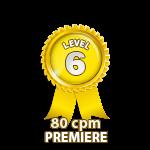 Premiere 80cpm - Level 6