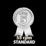 Standard 55cpm - Level 5